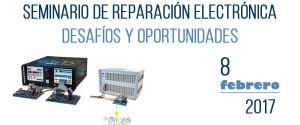 SEMINARIO DE REPARACIÓN ELECTRÓNICA - DESAFÍOS Y OPORTUNIDADES 14