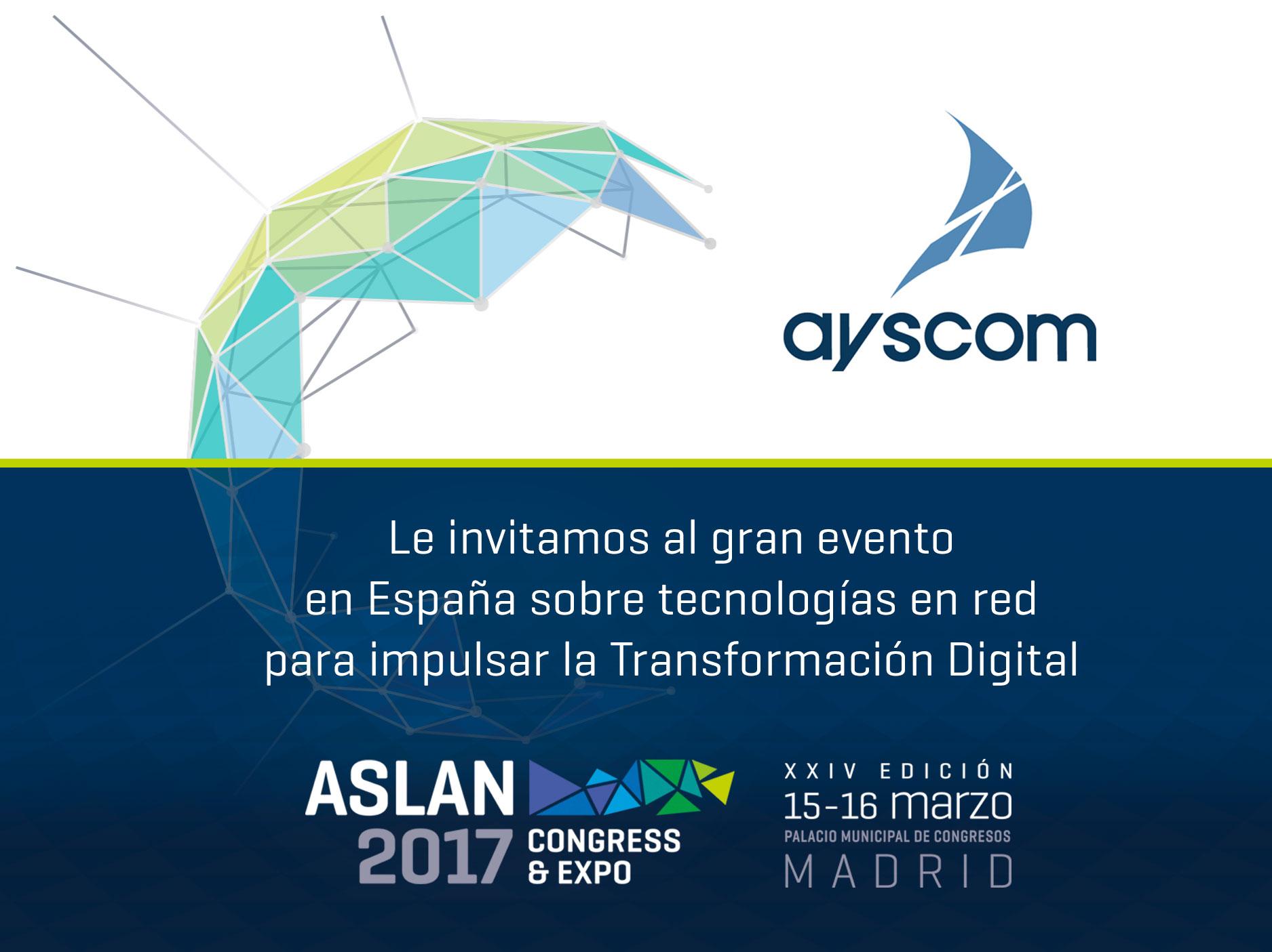 Ayscom participa en Expo & Congress Aslan 2017