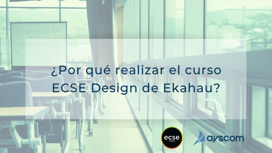 ¿Por qué realizar el curso ECSE Design de Ekahau? 2